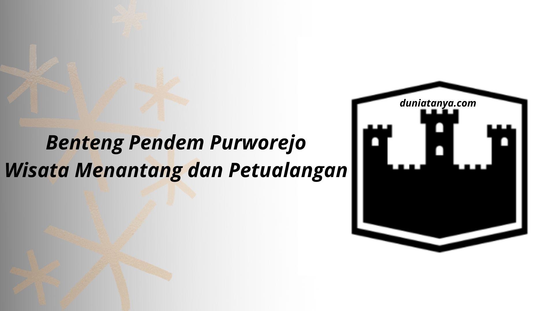 Read more about the article Benteng Pendem Purworejo,Wisata Menantang dan Petualangan