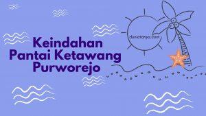 Read more about the article Keindahan Pantai Ketawang Purworejo