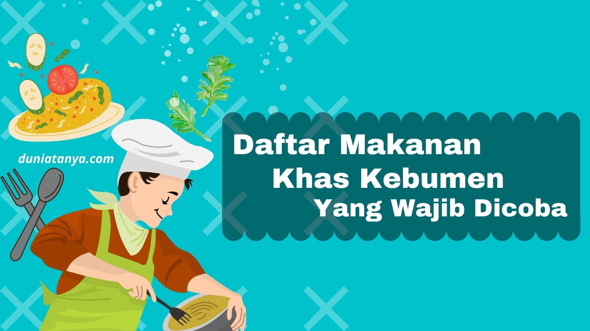 You are currently viewing Daftar Makanan Khas Kebumen Yang Wajib Dicoba