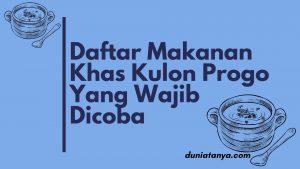 Read more about the article Daftar Makanan Khas Kulon Progo Yang Wajib Dicoba