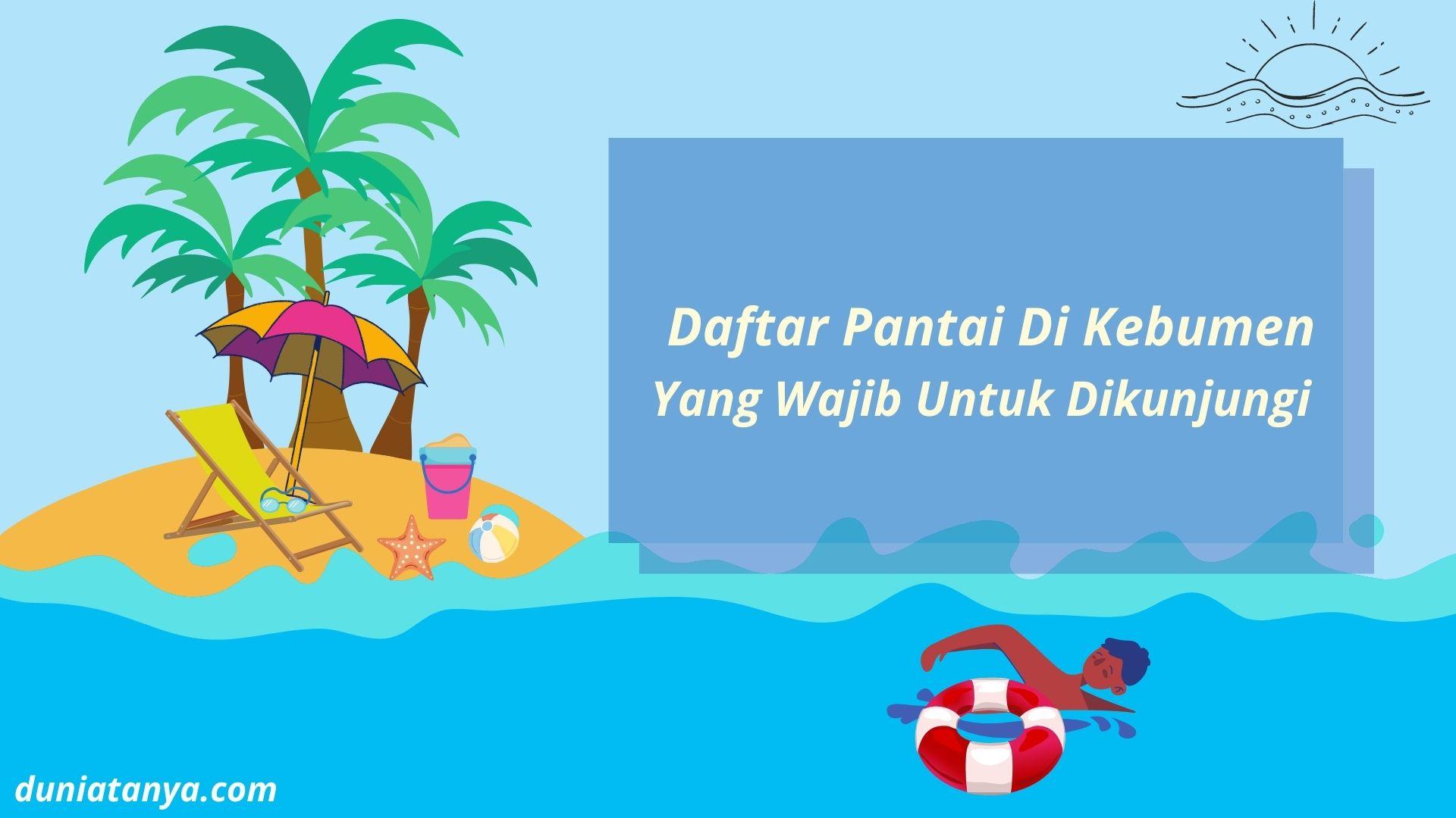 Read more about the article Daftar Pantai di Kebumen yang wajib Untuk dikunjungi