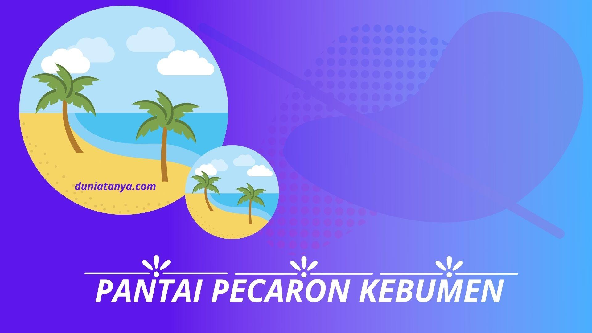 You are currently viewing Pesona Keindahan Pantai Pecaron Kebumen