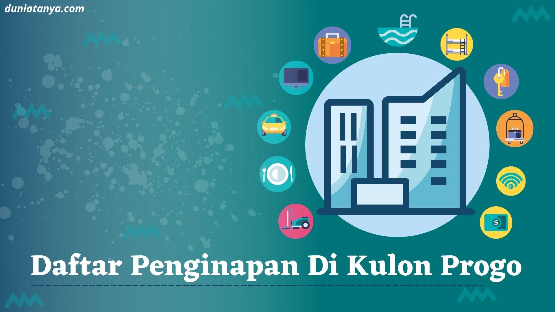 Read more about the article Daftar Penginapan Di Kulon Progo