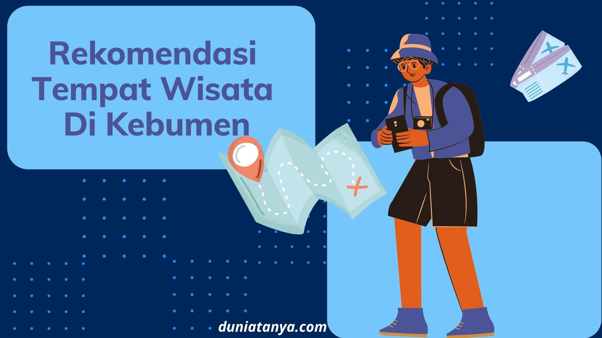 You are currently viewing Rekomendasi Tempat Wisata Di Kebumen