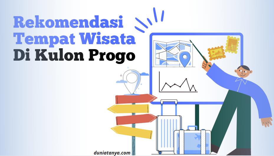 You are currently viewing Rekomendasi Tempat Wisata Di Kulon Progo