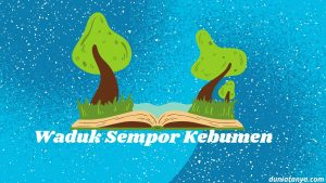 Read more about the article Waduk Sempor Kebumen