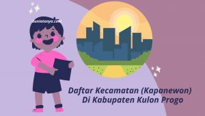 Read more about the article Daftar Kecamatan (Kapanewon) Di Kabupaten Kulon Progo