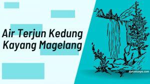 Read more about the article Air terjun Kedung Kayang Magelang