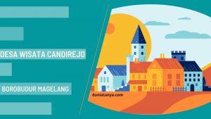 Read more about the article Desa Wisata Candirejo,Borobudur Magelang
