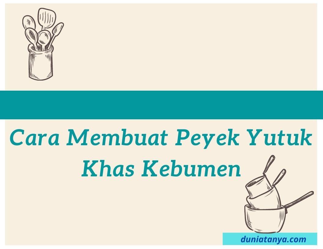Read more about the article Cara Membuat Peyek Yutuk Khas Kebumen