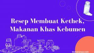 Read more about the article Resep Membuat Kethek,Makanan Khas Kebumen