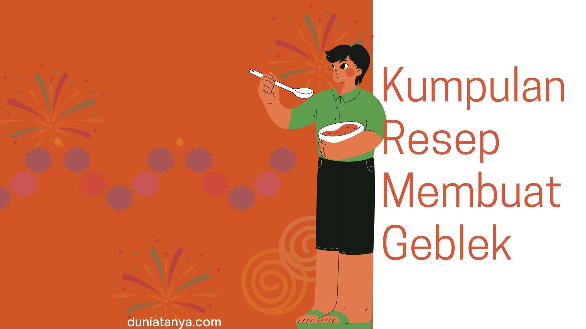 Read more about the article Kumpulan Resep Membuat Geblek