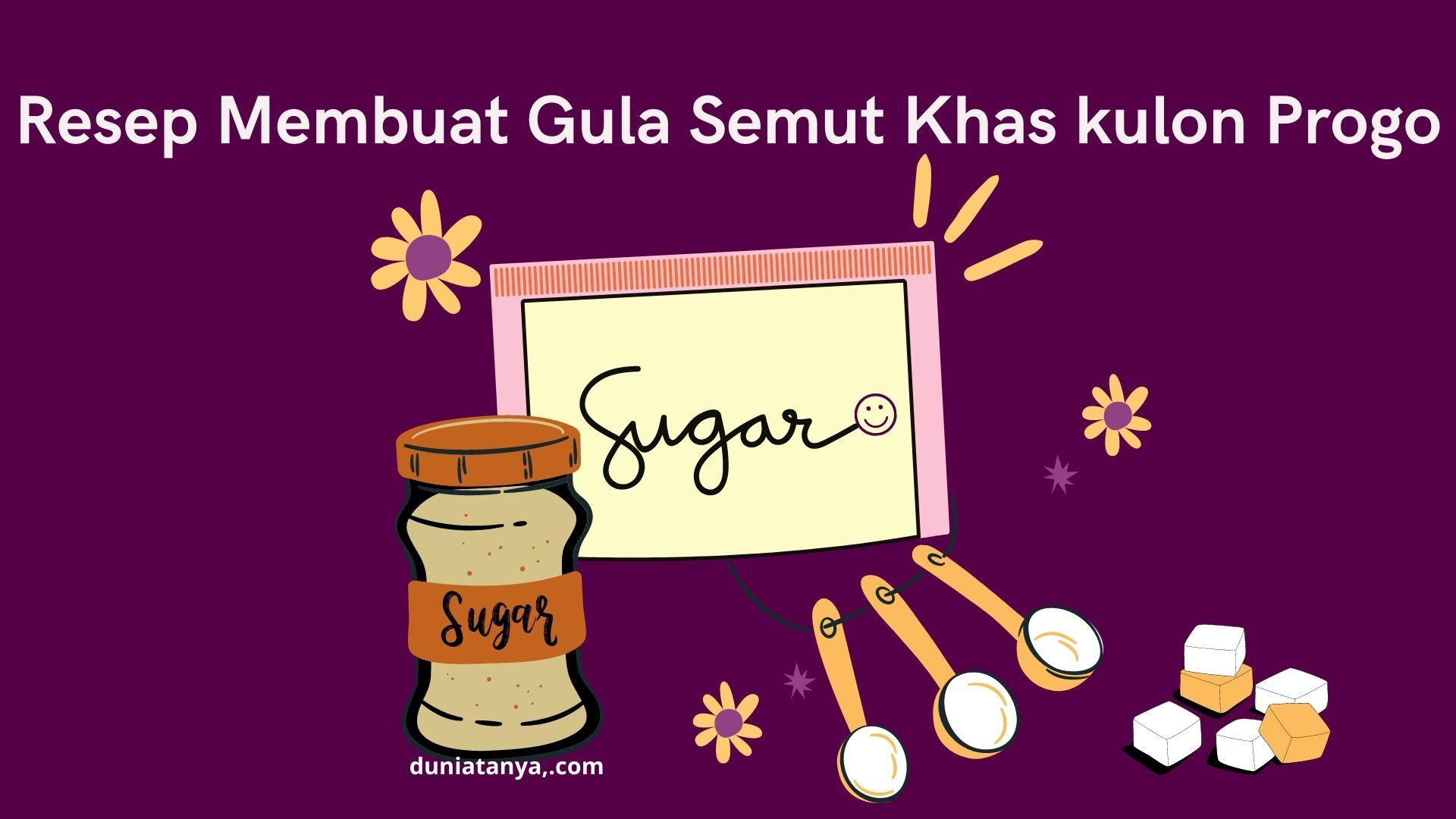 Read more about the article Resep Membuat Gula Semut Khas Kulon Progo