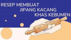 Read more about the article Resep Membuat Jipang Kacang Khas Kebumen