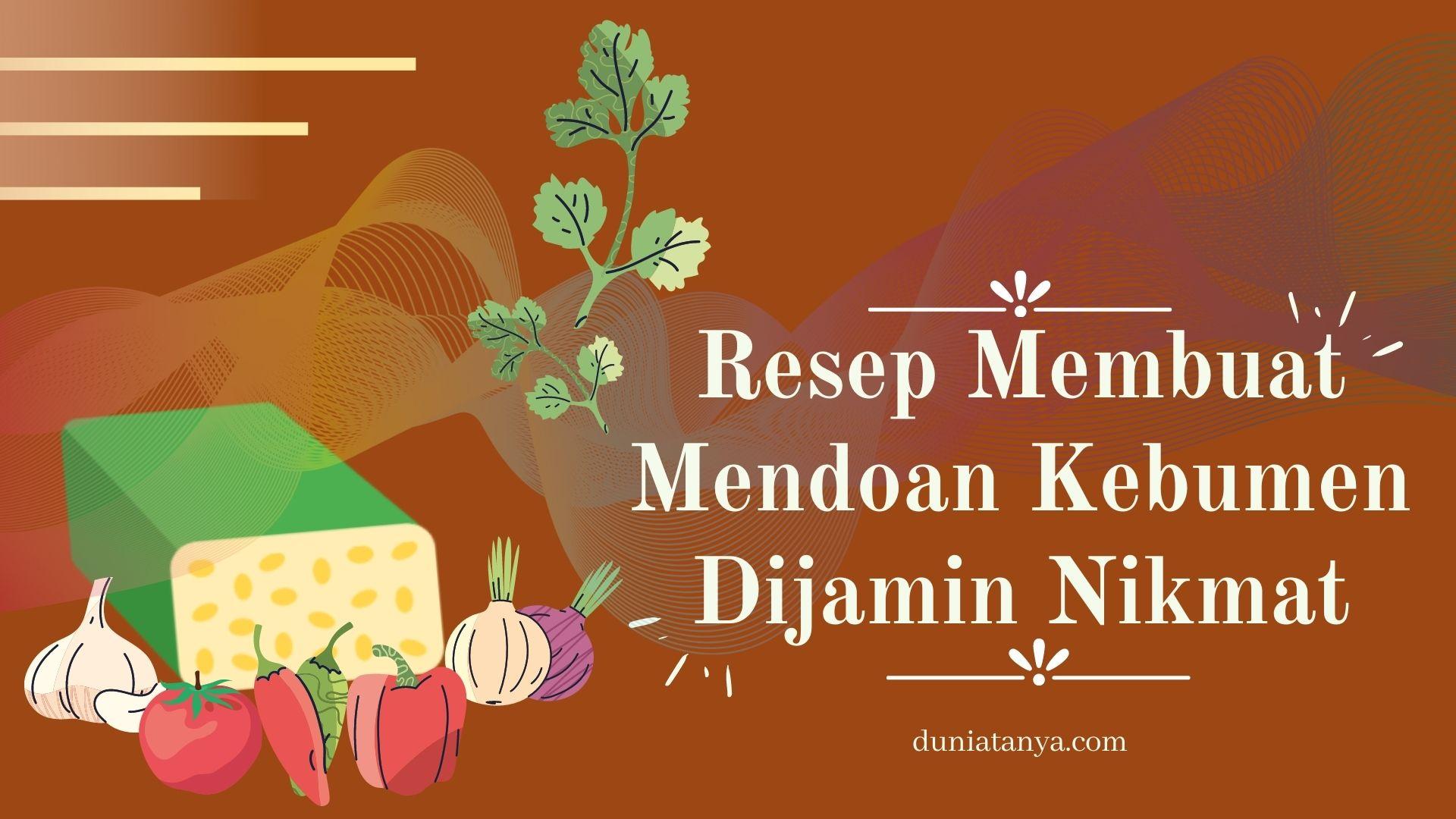 You are currently viewing Resep Membuat Mendoan Kebumen Dijamin Nikmat