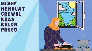 Read more about the article Resep Membuat Growol Khas Kulon Progo
