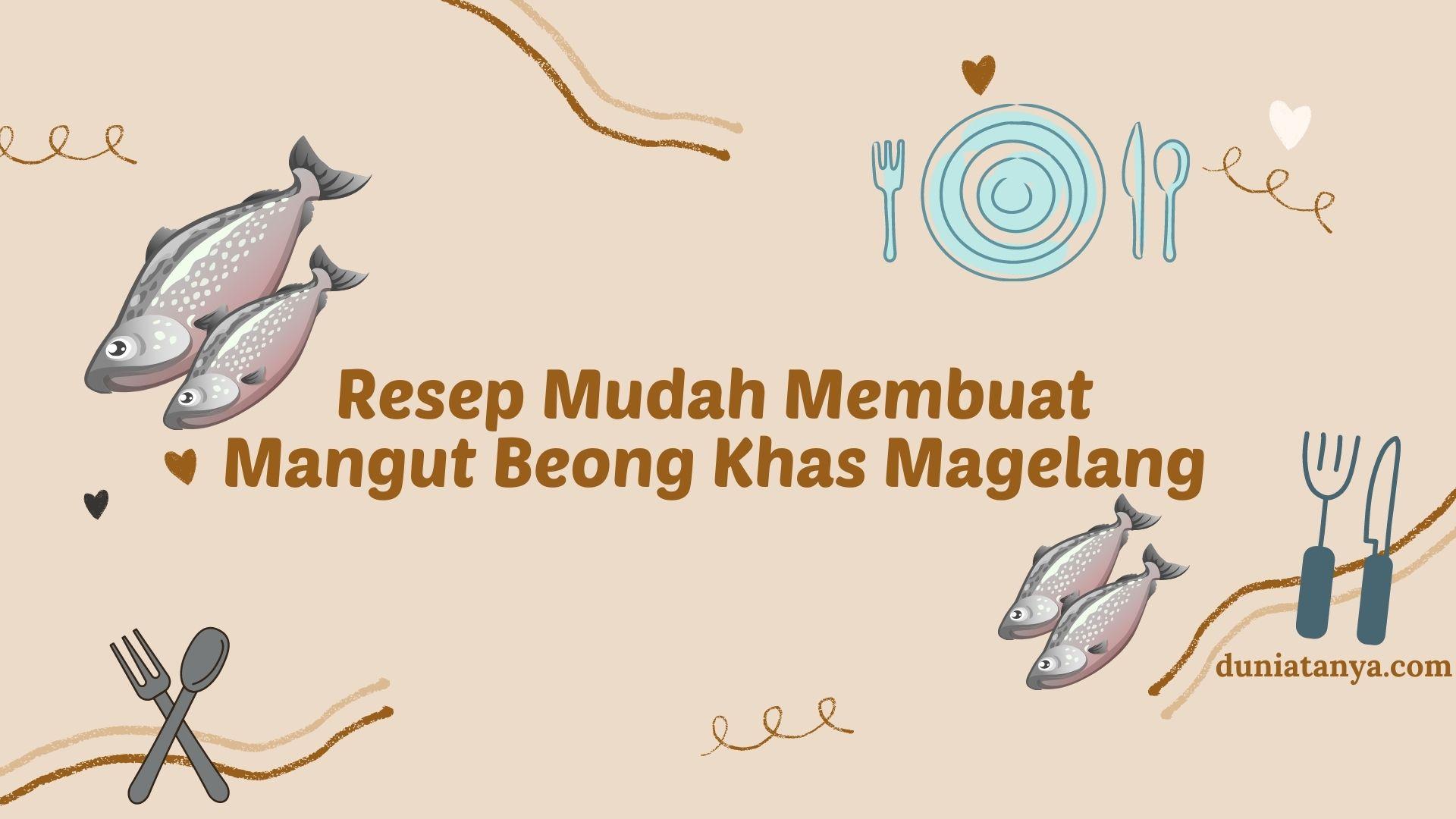 Read more about the article Resep Mudah Membuat Mangut Beong Khas Magelang