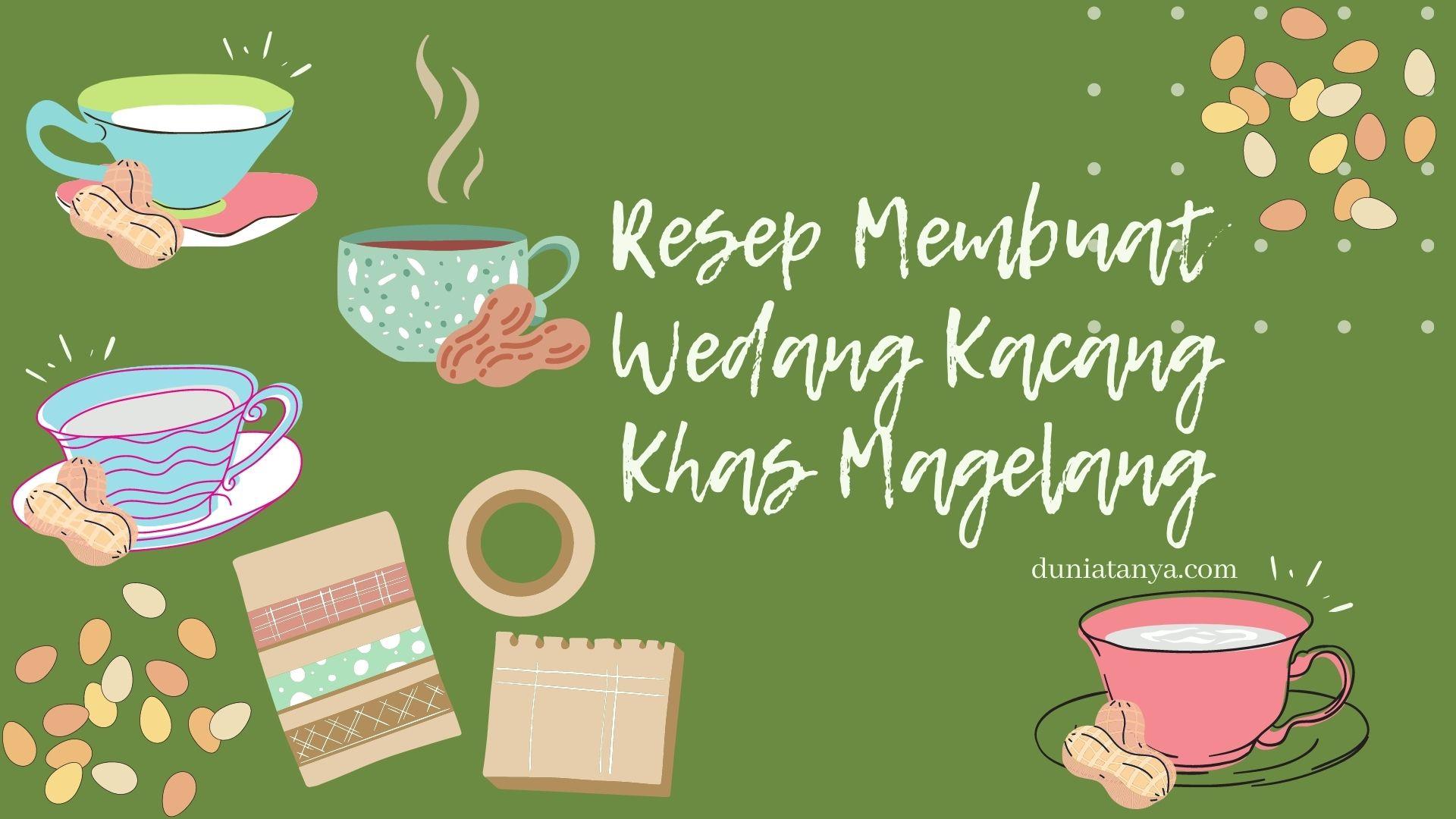 Read more about the article Resep Membuat Wedang Kacang Khas Magelang