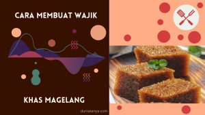 Read more about the article Cara Membuat Wajik Khas Magelang