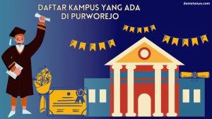 Read more about the article Daftar Kampus Yang Ada Di Purworejo