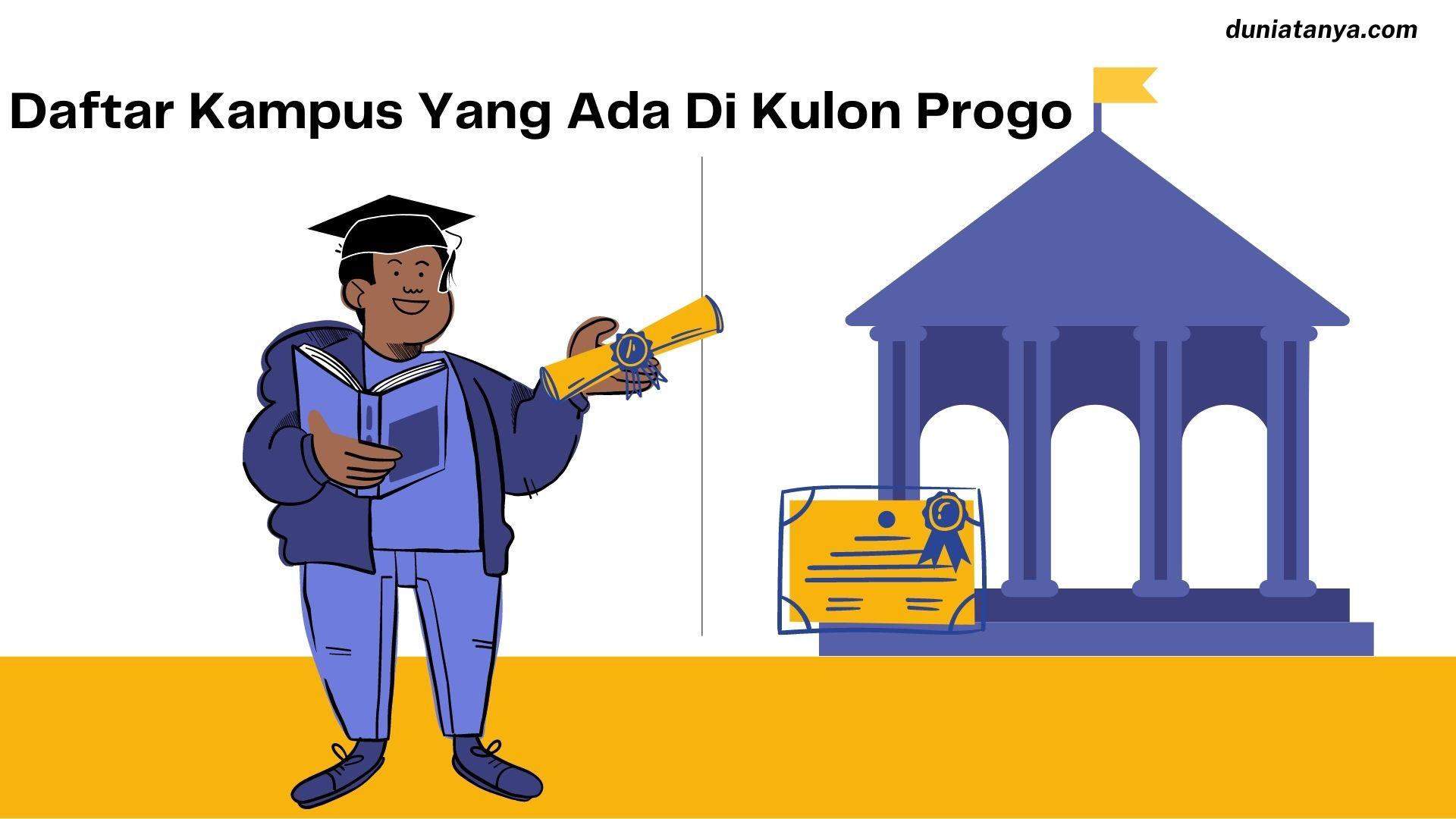 Read more about the article Daftar Kampus Yang Ada Di Kulon Progo