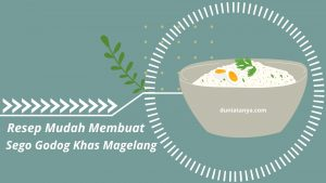 Read more about the article Resep Mudah Membuat Sego Godog Khas Magelang