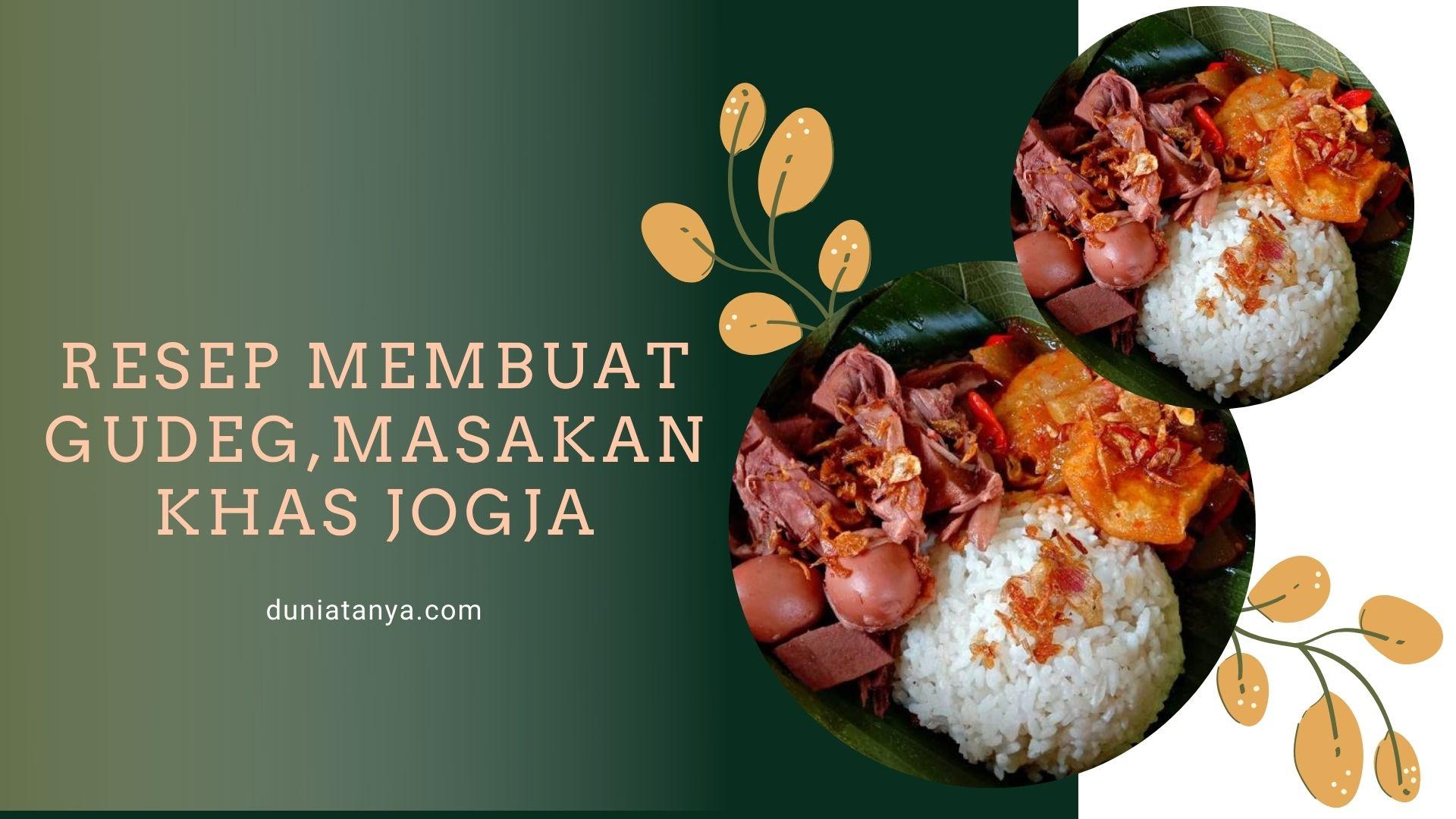 Read more about the article Resep Membuat Gudeg,Masakan Khas Jogja