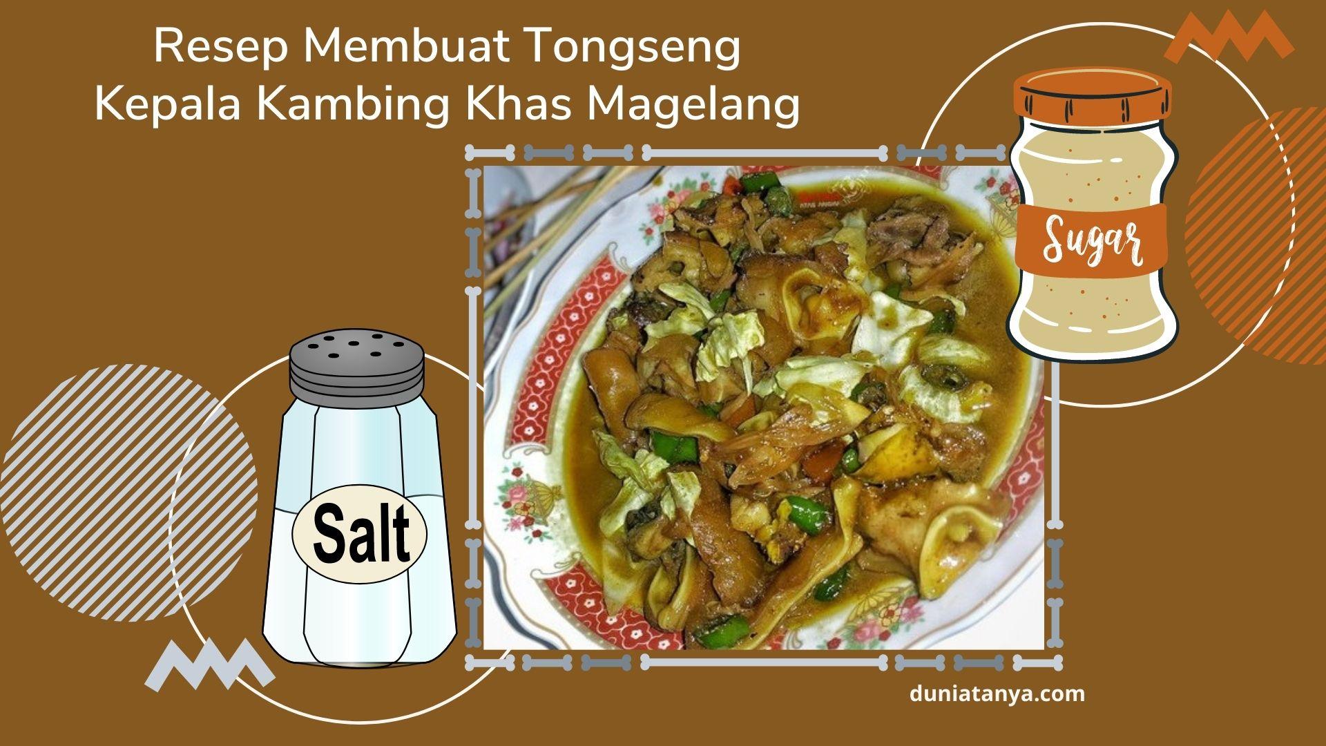 Read more about the article Resep Membuat Tongseng Kepala Kambing Khas Mag322elang