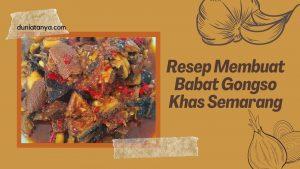 Read more about the article Resep Membuat Babat Gongso Khas Semarang