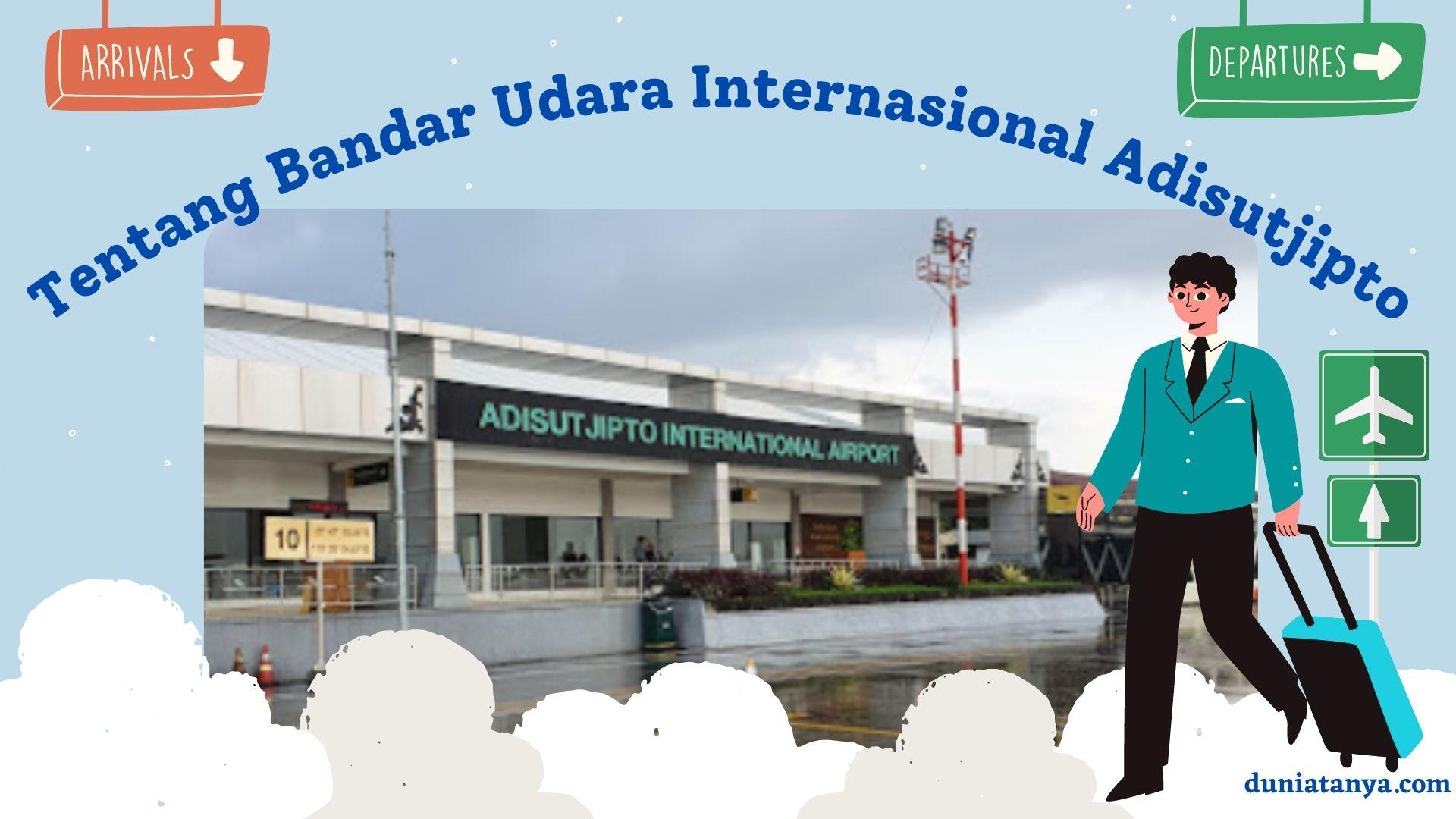 Read more about the article Tentang Bandar Udara Internasional Adisutjipto