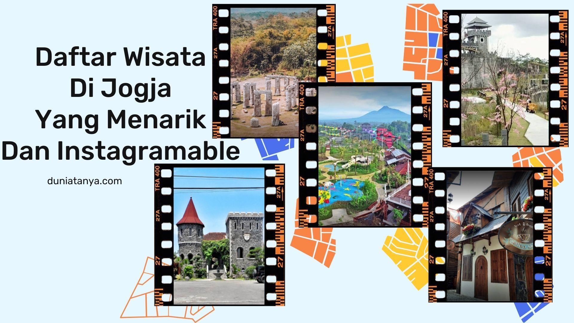Read more about the article Daftar Wisata Di Jogja Yang Menarik Dan Instagramable