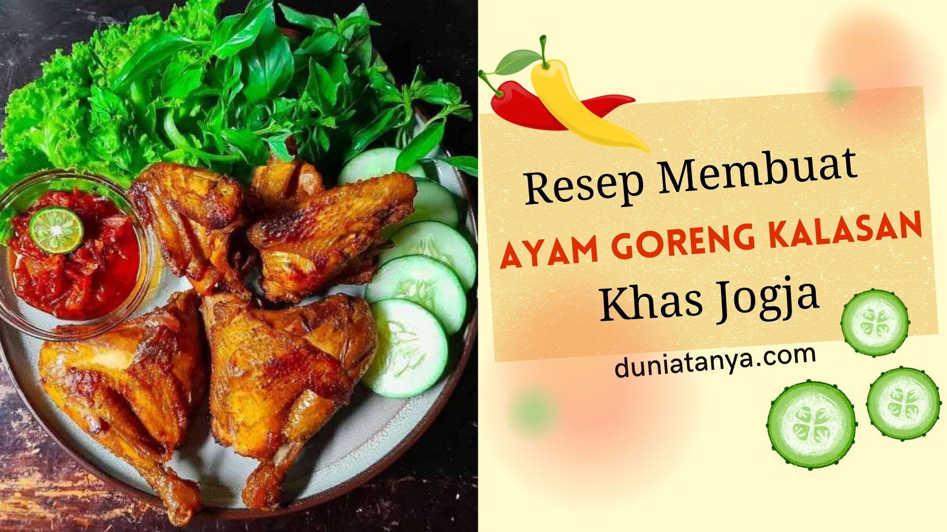 You are currently viewing Resep Membuat Ayam Goreng Kalasan Khas Jogja