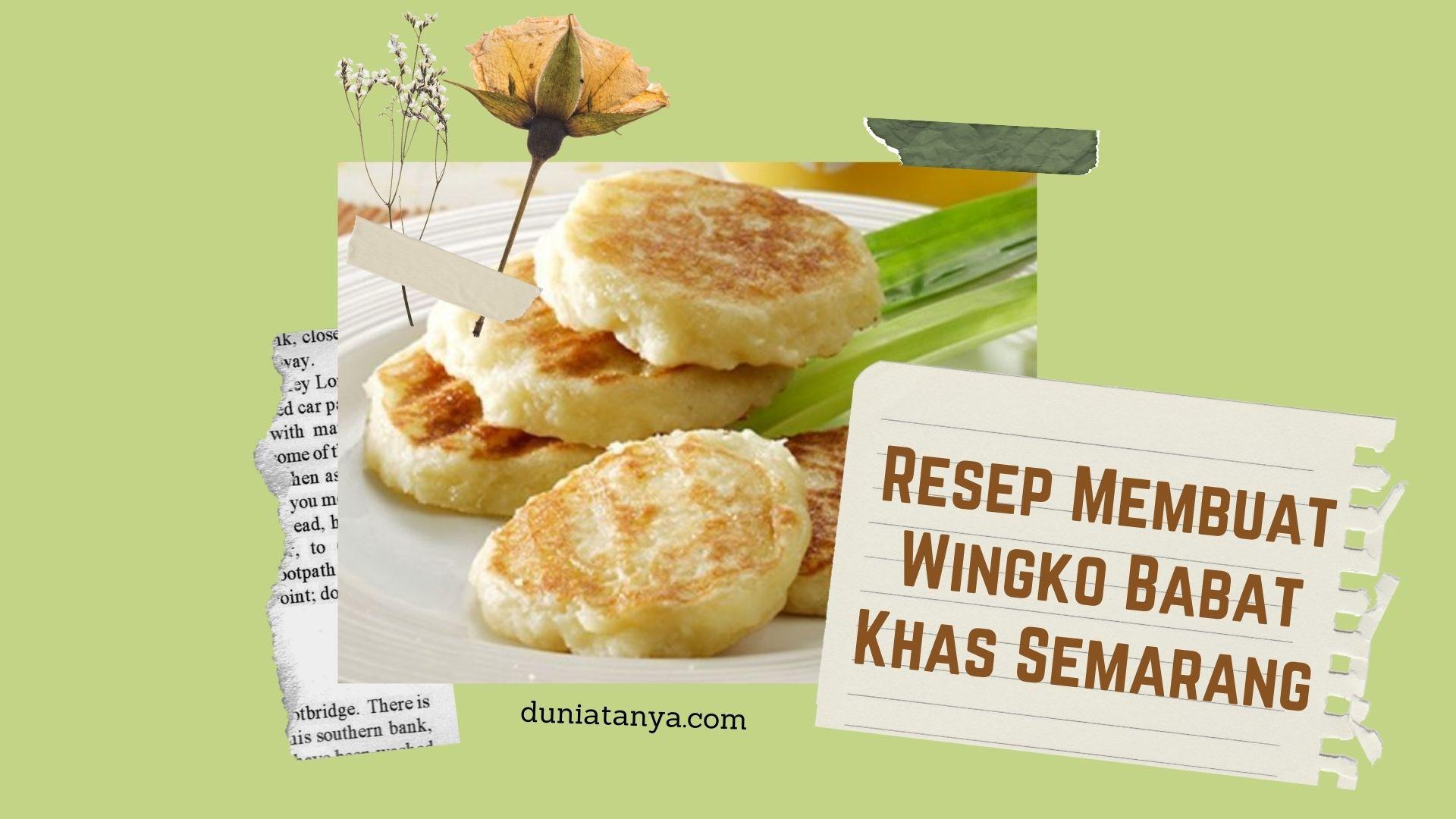 You are currently viewing Resep Membuat Wingko Babat Khas Semarang